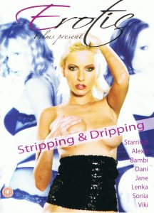 Erotic Film presents Stripping & Dripping