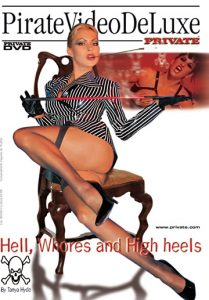 Private Video DeLuxe Hell, Whores and High Heels