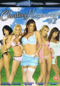 Smash Pictures presents Cheating Housewives 2