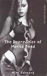 The Depravities of Marisa Bond by Kitt Gerrard