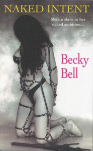 Naked Intent by Becky Bell